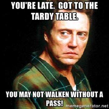 Tardy Tables