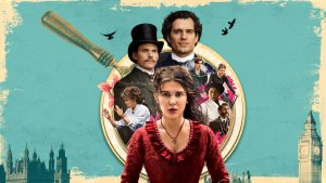 Students should check out Enola Holmes on Netflix