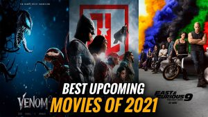 Top Upcoming 2021 Movies